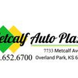 Metcalf Auto Plaza >> Car Dealers In Overland Park Yelp